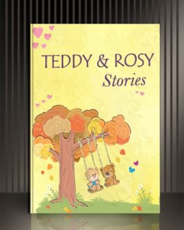 Teddy and Rosy Stories